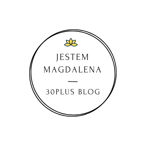 Jestem Magdalena - 30plus blog