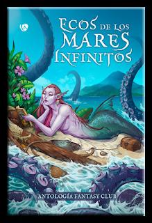 Antología Fantasy Club 2 Ecos de los mares infinitos