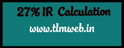 27% IR (Interim Relief) Calculation Table
