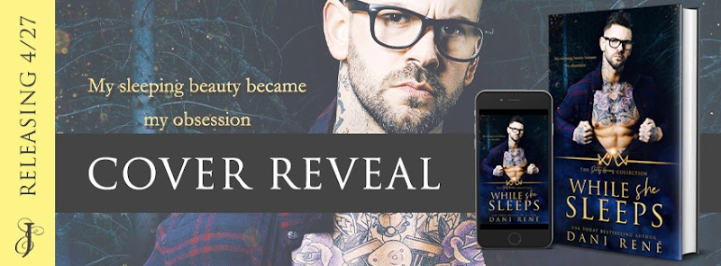 COVER REVEAL: While She Sleeps by Dani Rene