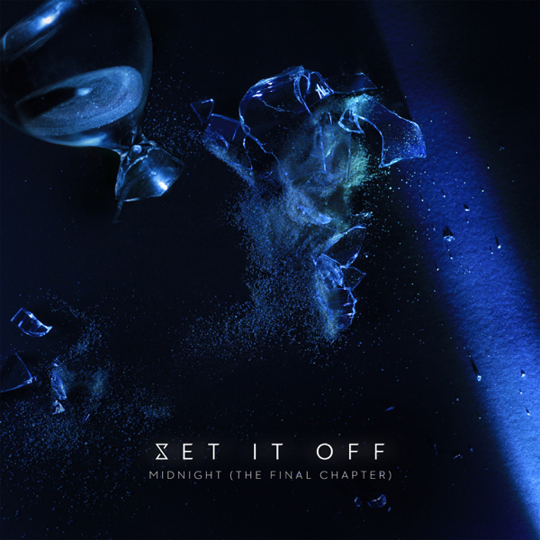 Set It Off  Midnight (The Final Chapter / Deluxe Edition) Download zip rar