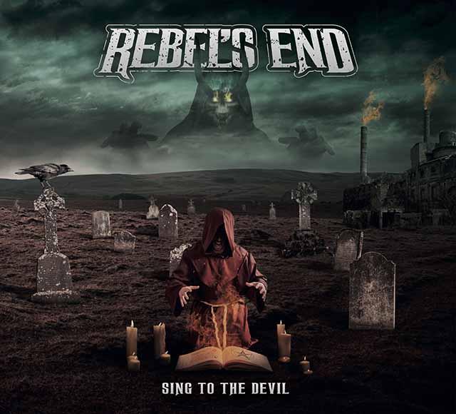 """Ο δίσκος των Rebel's End """"Sing To The Devil"""""""