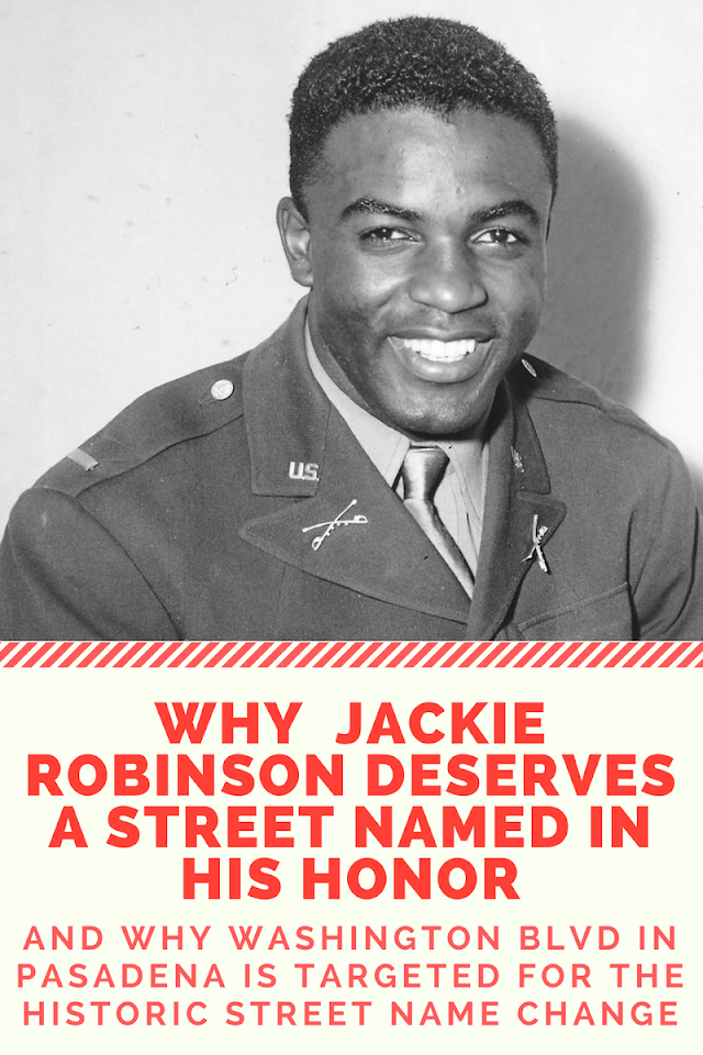 Why Washington BL. in Pasadena, CA is Targeted for Historic Street Name Change to Robinson Blvd