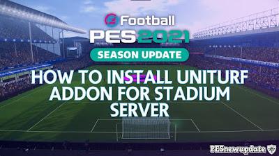 PES 2021 Uniturf  Addon for Stadium Server by Endo