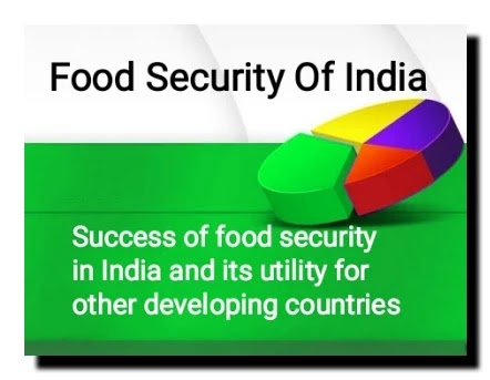 Success of food security in India and its utility for other developing countries