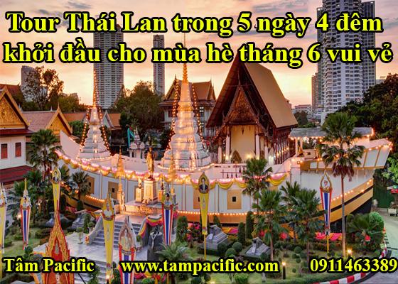 Tour Thái Lan trong 5 ngày 4 đêm khởi đầu cho mùa hè tháng 6 vui vẻ