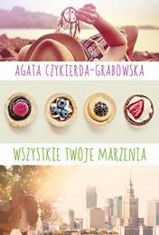 http://lubimyczytac.pl/ksiazka/4119581/wszystkie-twoje-marzenia