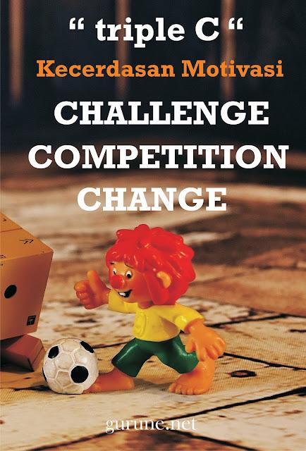 Pertama, challenge , yakni harus dapat menggunakan tantangan menjadi peluang.    Kedua, Competition, yakni harus memiliki etos kerja untuk berlomba - lomba dalam hal kebaikan.    Ketiga, Change , artinya harus berani mengubah sesuatu cara atau sistem yang dinilai sudah tidak sesuai lagi dengan perkembangan zaman.
