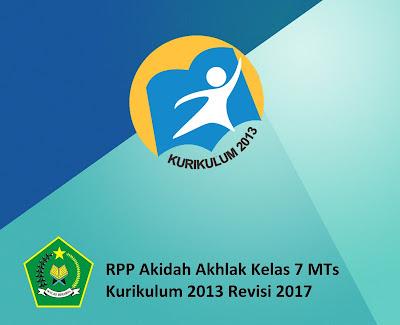 RPP Akidah Akhlak Kelas 7 MTs Kurikulum 2013 Revisi 2017