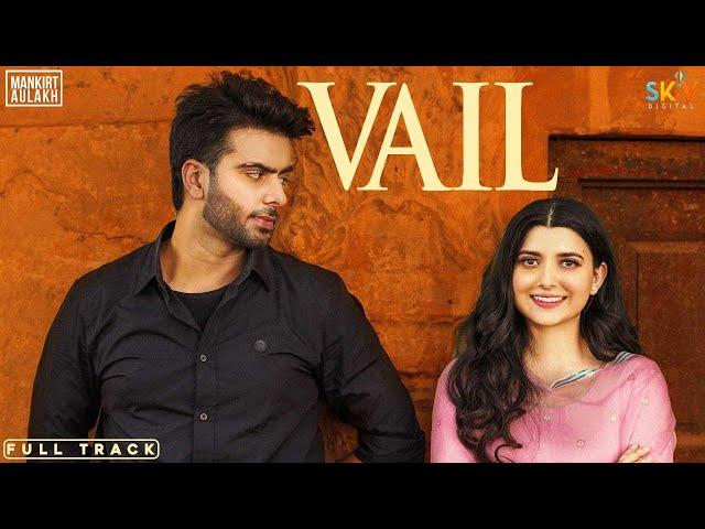 Vail Song Lyrics in Hindi - Mankirt Aulakh