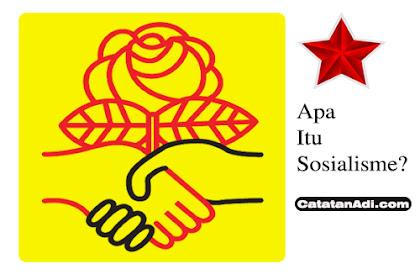 Apa Itu Sosialisme? Ideologi Kiri yang Paling Seksi