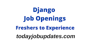 Django Openings for Freshers to Experience|12th Aug 2020