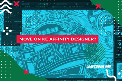 5 Alasan Move On ke Affinity Designer