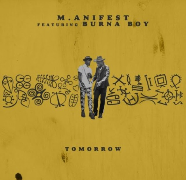 "M.anifest x Burna Boy – ""Tomorrow"" (Mp3 Download)"
