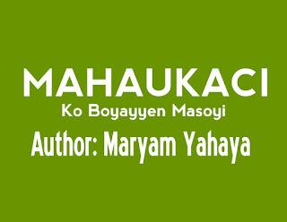 Mahaukaci Ko Boyayyen Masoyi