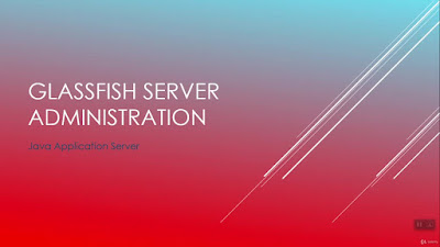 Glassfish Server Administration for Beginners (Step-By-Step)