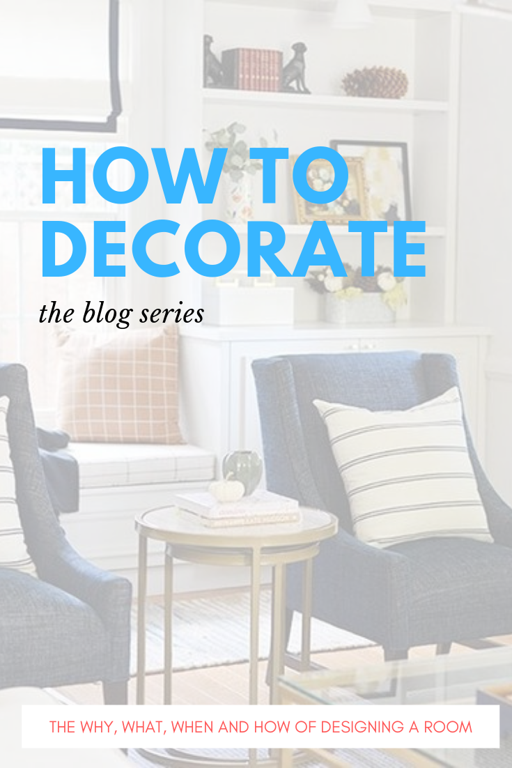 how to decorate, how to start decorating a room, how to interior design your house