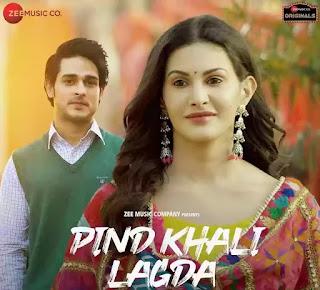 PIND KHALI LAGDA Lyrics - Palak Muchhal