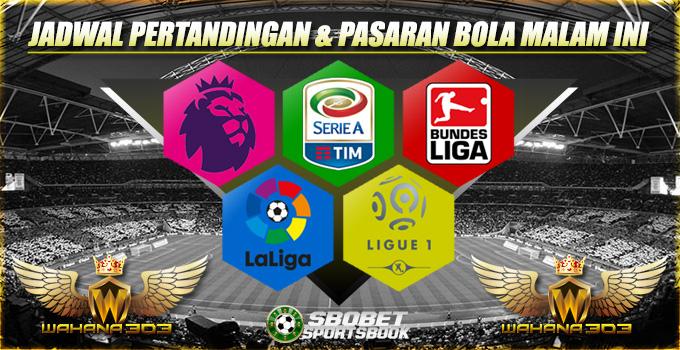 Jadwal Pertandingan dan Pasaran Bola 25 januari 2018