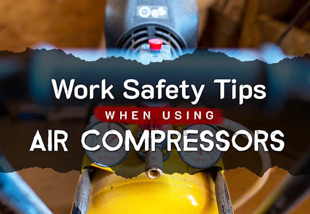 Work Safety Tips When Using Air Compressors #infographic