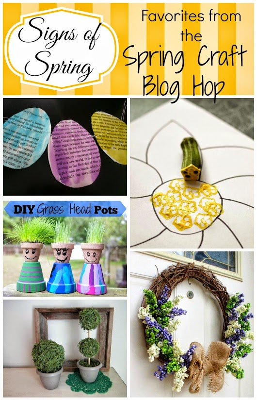 Signs of Spring: Favorites from the Spring Craft Blog Hop III, week 1
