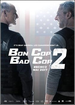 Baixar Bon Cop, Bad Cop 2 Dublado Grátis