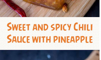 Sweet and spicy Chili Sauce with pineapple