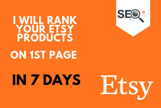 Rank etsy products on 1st page - Technical SEO - Improve alexa ranking quickly