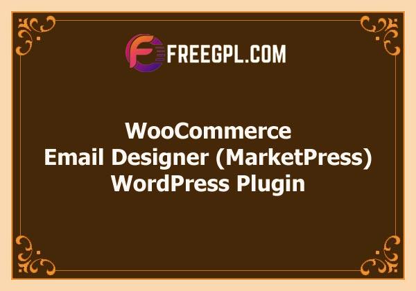 WooCommerce E-Mail Designer (MarketPress) Free Download