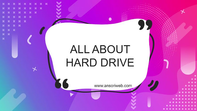 All About Hard Drive