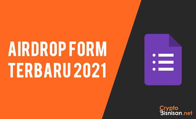 Airdrop Form Terbaru Januari 2021