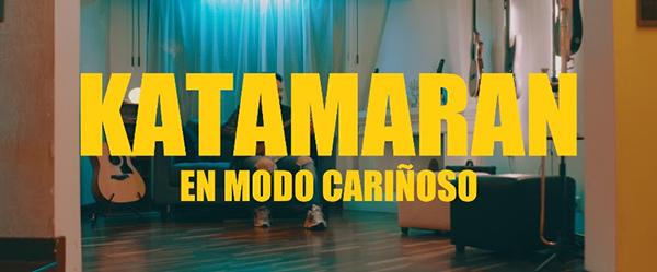 katamaran-lanza-video-en-modo-cariñoso-casa
