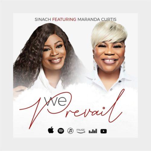 [Gospel Music] Sinach ft. Miranda Curtis – We Prevail
