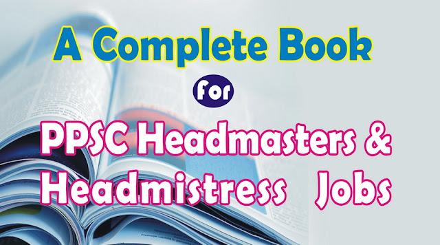 PPSC Headmasters & headmistress test Mcqs
