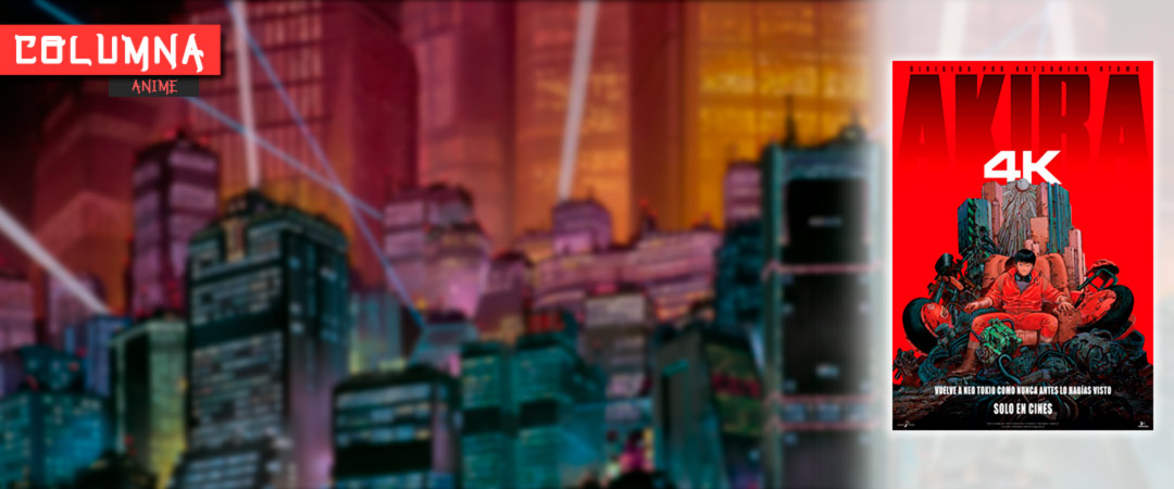 Columna anime: Akira 4K - Katsuhiro Otomo - Selecta Visión