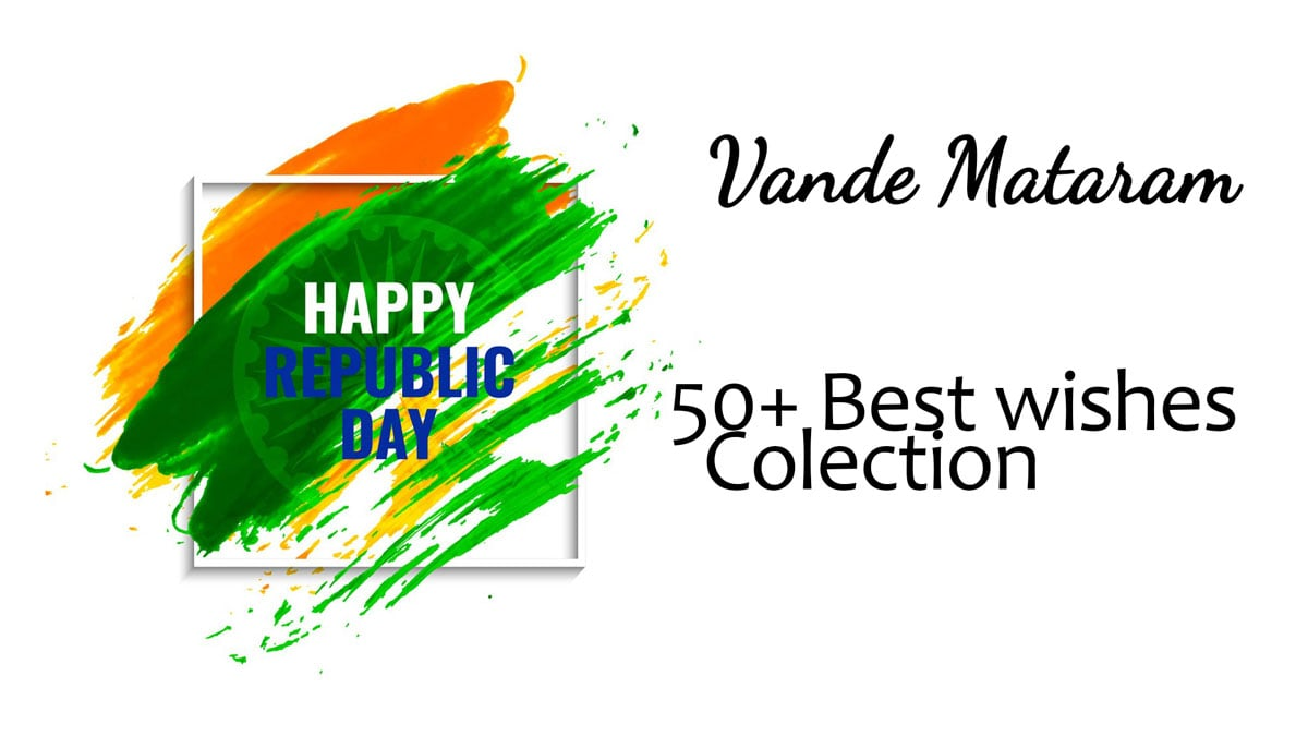 Top 50 Happy Republic Day Wishes