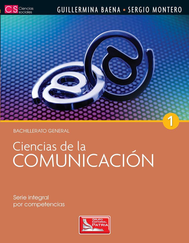 Ciencias de la comunicación 1 – Guillermina Baena Paz