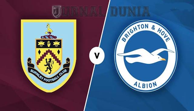 Prediksi Burnley vs Brighton & Hove Albion , Sabtu 06 Februari 2021 Pukul 22.00 WIB @Mola TV
