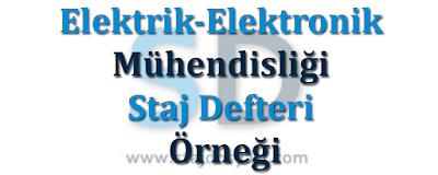 Elektrik-Elektronik Mühendisliği Staj Defteri