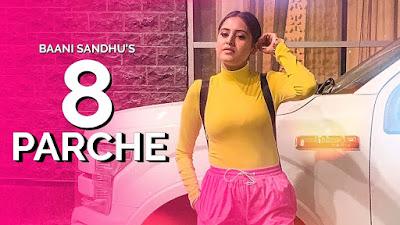 8 Parche Punjabi Song Lyrics