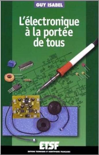 Livre : L'électronique à la portée de tous - Guy Isabel PDF