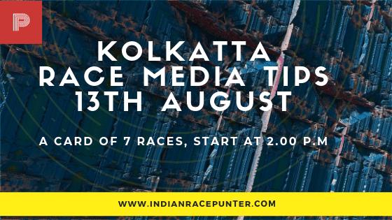 Kolkatta Race Media Tips 13 August