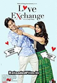 Love Exchange (2015) Hindi Full Movie Download 1080p 720p 480p