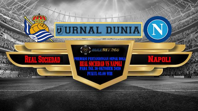 Prediksi Real Sociedad Vs Napoli, Jumat 30 Oktober 2020 Pukul 03.00 WIB
