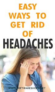 Easy Way to Get Rid of Headaches
