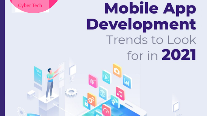 What to Look For in 2021 When it Comes To Mobile Application Development