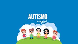 Curso Online Autismo, e Agora?