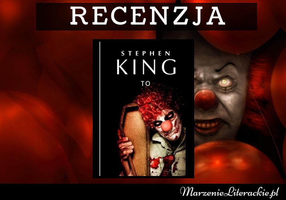 Stephen King - TO | Klown alegorią śmiechu? Nie tym razem...