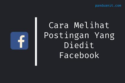 Cara Melihat Postingan Yang Telah Diedit di Facebook
