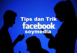 Tips dan Trik Facebook Terbaru dan Terupdate